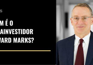 Quem é o megainvestidor Howard Marks?
