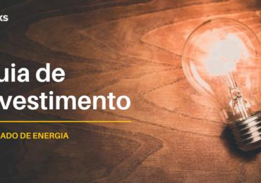 Mercado de energia: guia de investimento (completo)