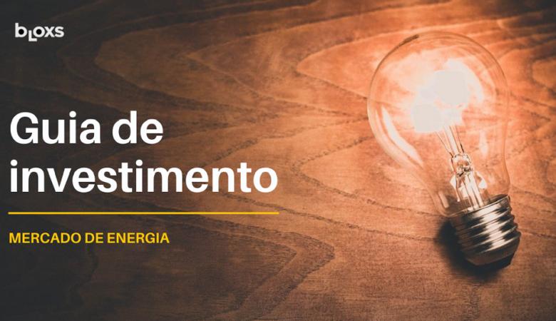 guia de investimento no mercado de energia