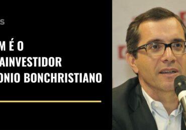 Quem é o megainvestidor Antonio Bonchristiano?