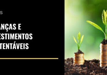 Finanças e Investimentos Sustentáveis | Webinar