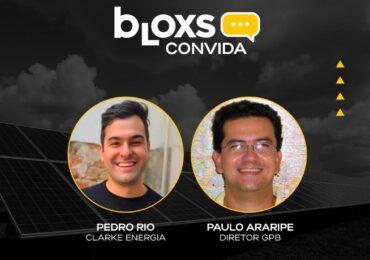 Bloxs Convida: Pedro Rio e Paulo Araripe falam sobre Energia e Pecuária